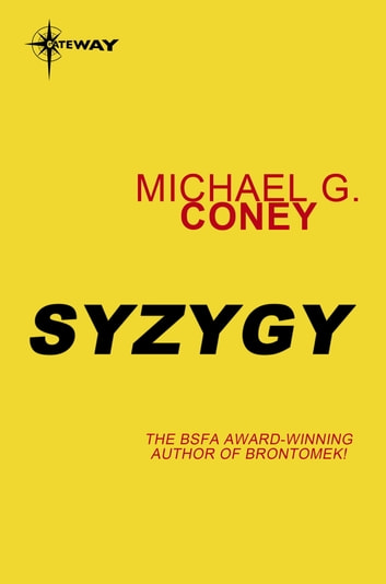 Syzygy eBook by Michael G. Coney