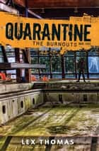 The Burnouts ebook by Lex  Thomas