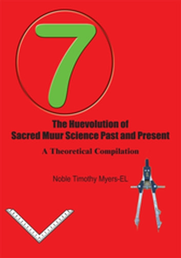 The huevolution of sacred muur science past and present ebook di the huevolution of sacred muur science past and present a theoretical compilation ebook by noble fandeluxe Gallery