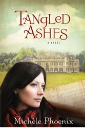 Tangled Ashes ebook by Michèle Phoenix