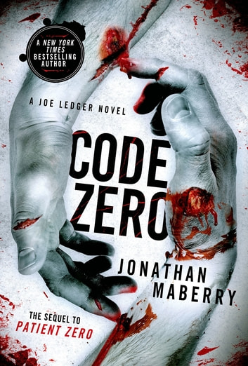 Code Zero - A Joe Ledger Novel eBook by Jonathan Maberry