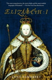 Elizabeth I ebook by Anne Somerset