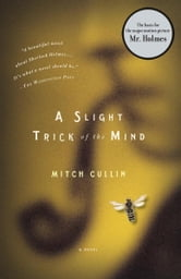 A Slight Trick of the Mind ebook by Mitch Cullin