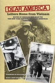 Dear America: Letters Home from Vietnam ebook by edited by Bernard Edelman for The New York Vietnam Veterans Memorial Commission