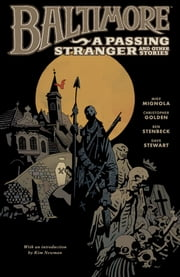 Baltimore Volume 3: A Passing Stranger and Other Stories ebook by Mike Mignola,Various Artists
