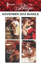 Harlequin Blaze November 2013 Bundle - Back in Service\No Desire Denied\Driving Her Wild\Her Last Best Fling ebook by Isabel Sharpe, Cara Summers, Meg Maguire,...