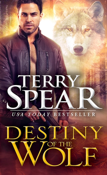 Destiny of the Wolf ebook by Terry Spear