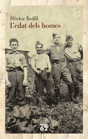 L'edat dels homes ebook by Hèctor Bofill