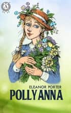 Pollyanna ebook by Eleanor Porter