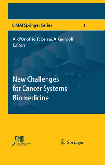 New Challenges for Cancer Systems Biomedicine ebook by