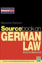 Sourcebook on German Law ebook by Raymond Youngs