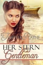 Her Stern Gentleman ebook by Tabitha Rayne