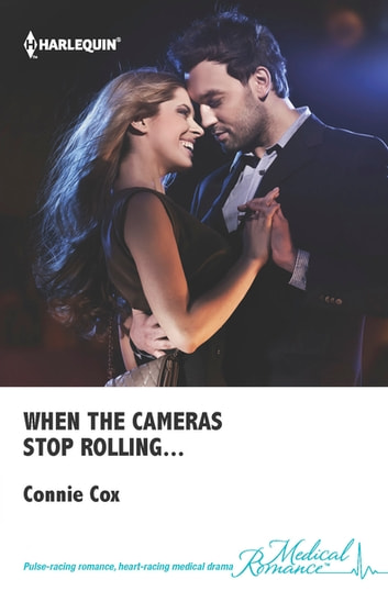 When The Cameras Stop Rolling... ebook by Connie Cox