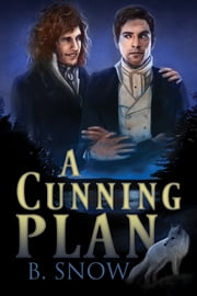 A Cunning Plan ebook by B. Snow,Paul Richmond,Paul Richmond