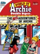 World of Archie Double Digest #21 ebook by Various