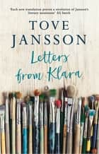 Letters from Klara ebook by Tove Jansson, Thomas Teal