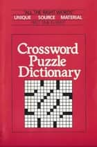 Crossword Puzzle Dictionary ebook by Nila Gott