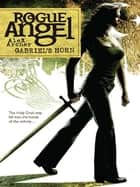 Gabriel's Horn eBook by Alex Archer