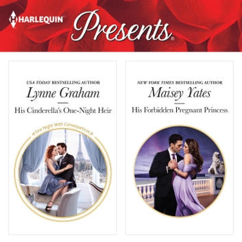 His Cinderella's One-Night Heir & His Forbidden Pregnant Princess audiobook by Lynne Graham,Maisey Yates