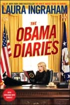 The Obama Diaries eBook by Laura Ingraham