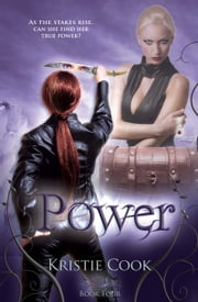 Power - (Soul Savers #4) ebook by Kristie Cook