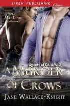 A Murder of Crows ebook by Jane Wallace-Knight