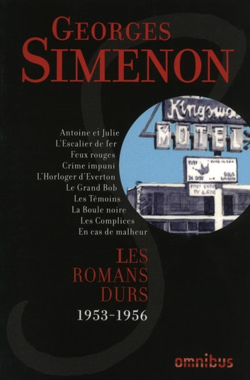 Les Romans durs : Tome 9 ebook by Georges SIMENON