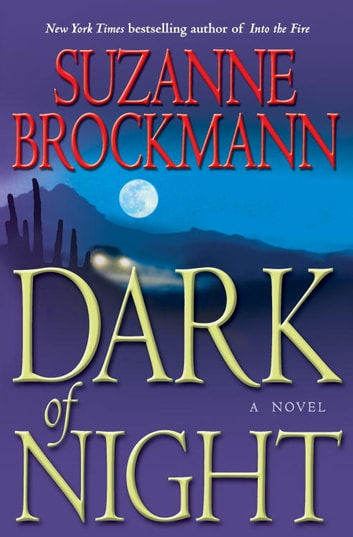 Dark of Night - A Novel ebook by Suzanne Brockmann