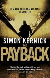 The Payback - (Dennis Milne 3) ebook by Simon Kernick