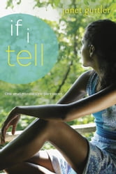 If I Tell ebook by Janet Gurtler