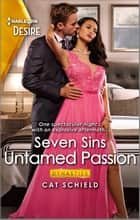 Untamed Passion - A Surprise Pregnancy Romance ebook by Cat Schield