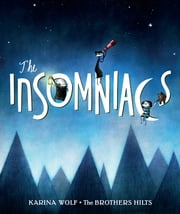 The Insomniacs ebook by Karina Wolf,Brothers Hilts