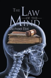 The Law of the Mind ebook by Michael Ebri