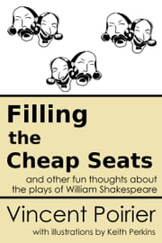 Filling the Cheap Seats ebook by Vincent Poirier