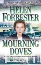 Mourning Doves ebook by Helen Forrester