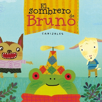El sombrero de Bruno ebook by Canizales