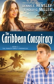 The Caribbean Conspiracy ebook by Dennis E. Hensley,Holly G. Miller