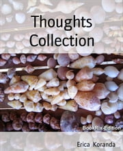 Thoughts Collection ebook by Erica Koranda