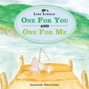 One For You And One For Me ebook by Lise Lingle
