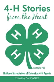 4-H Stories from the Heart ebook by Dan Tabler