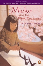 Mieko and the Fifth Treasure ebook by Eleanor Coerr