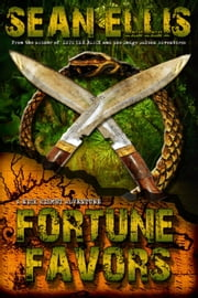 Fortune Favors - Nick Kismet Adventures, #3 ebook by Sean Ellis