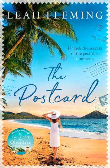 The Postcard - the perfect holiday read for summer 2019 eBook by Leah Fleming
