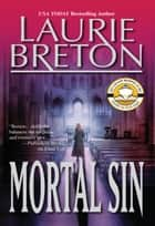 Mortal Sin ebook by Laurie Breton