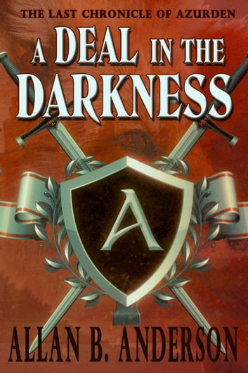 A Deal in the Darkness ebook by Allan B. Anderson