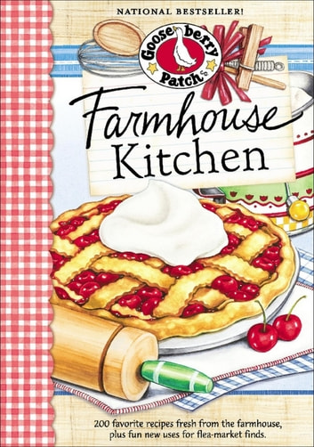 Farmhouse Kitchen ebook by Gooseberry Patch