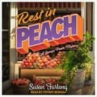 Rest In Peach audiobook by Susan Furlong