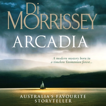 Arcadia audiobook by Di Morrissey