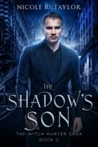 The Shadow's Son ebook by