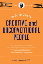 The Career Guide for Creative and Unconventional People ebook by Carol Eikleberry